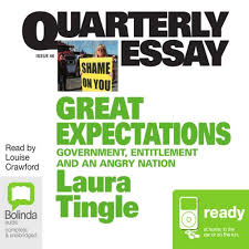 essay on great expectations quarterly essay 46 great expectations government entitlement and an angry nation
