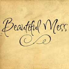 Beautiful Mess Quotes Best Of Beautiful Mess Wall Decals Trading Phrases