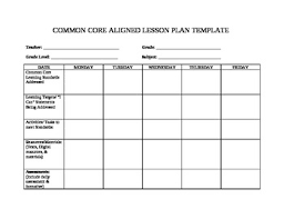 Lesson Plan Sheets Teacher Friendly Common Core Lesson Plan Template