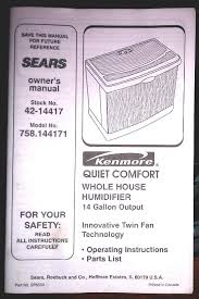 kenmore quiet comfort humidifier. kenmore quiet comfort humidifier with 14-gallon da. image 1 of 15. prev