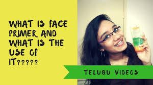 what is face primer makeup used for how to apply primer telugu