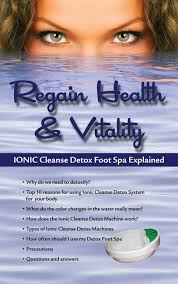 Foot Detox Machine Color Chart Ionic Cleanse Detox Foot Spa Explained