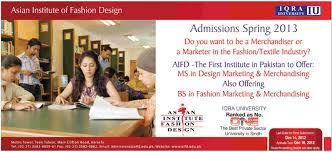 Ms University Fashion Designing Asian Institute Of Fashion Design Admission Spring 2013