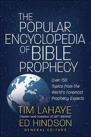 Tim Lahaye Bible Prophecy Chart The Popular Encyclopedia Of Bible Prophecy Tim Lahaye