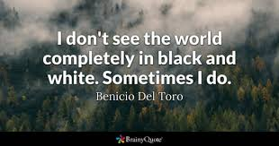 Black And White Quotes Interesting Black And White Quotes BrainyQuote