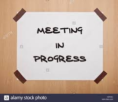 Meeting In Progress Sign Stock Photos Meeting In Progress Sign