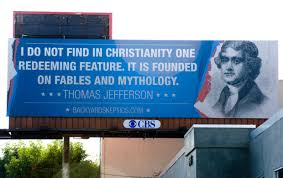 Thomas Jefferson Quotes Christianity Best of Atheists' Billboard Quote Isn't Jefferson's Orange County Register