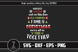 2378 christmas vectors & graphics to download christmas 2378. Nobody S Walking Out Family Christmas Graphic By Zemira Creative Fabrica