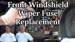 front windshield wiper fuse replacement front windshield wiper fuse replacement