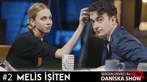 Melis İşiten   Sergen Deveci ile Daniska Show #2 - YouTube