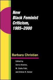 Ui Press Barbara Christian New Black Feminist Criticism 1985 2000