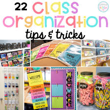 Classroom Organization Ideas You Wont Believe You Did