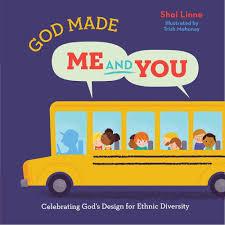 God Made Me And You Celebrating Gods Design For Ethnic