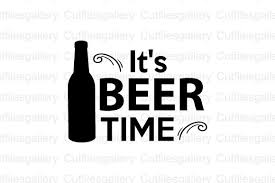 All contents are released under creative commons cc0. It S Beer Time Svg Graphic By Cutfilesgallery Creative Fabrica
