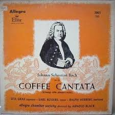 Wie schmeckt der coffee susse, coffee cantata bwv 211 : People Used To Be So Scared Of Coffee That Bach Wrote A Cantata About Bon Appetit