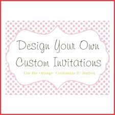Create Custom Invitations Online Free Customize Your Own Birthday