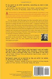 artful journalism essays in the craft and magic of true  artful journalism essays in the craft and magic of true storytelling walt harrington 9780996490115 com books