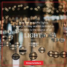 May The Light Of Christmas May The Beautiful Lights Of Every Holiday Season Remind Us