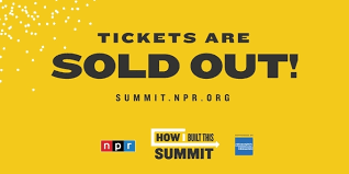 Nprs Second Annual How I Built This Summit Is Sold Out