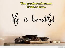 Life Is Beautiful Pictures And Quotes Best Of Quotes About Life Is Beautiful Motivational Quotes