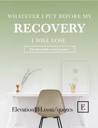 Quotes About Recovery Awesome 48 Addiction Recovery Quotes And Sayings To Live By Elevation