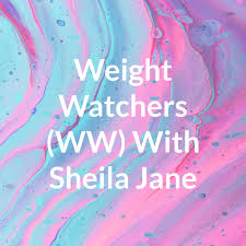 WW Weight Loss & Recovery With Sheila Jane