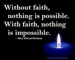Mary Mcleod Bethune Quotes Best Without Faith Nothing Is Possible With Faith Nothing Is