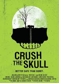 Crush the Skull (2015)