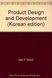 Product Design Development Ulrich Product Design And Development 4th International Edition
