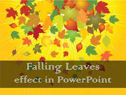 Falling Leaves Effect In Powerpoint Authorstream