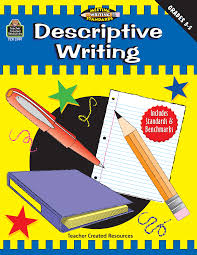 descriptive writing grades meeting writing standards series  descriptive writing grades 3 5 meeting writing standards series tcr2991 teacher created resources