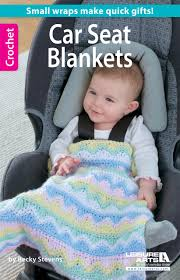 crochet car seat blankets ebook