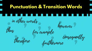 Transistion Words Commas With Transition Words Grammar Girl