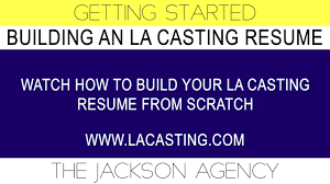 Getting Started Building Your La Casting Resume Youtube