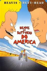 Beavis and <b>Butt</b>-<b>Head</b> Do America movie review (1996) | Roger Ebert