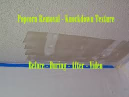 Knockdown Textured Ceiling Popcorn Removal Knockdown Texture Before During After Video