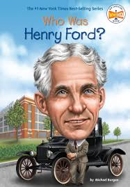 Who Was Henry Ford?: Burgan, Michael, Who HQ, Hammond, Ted: 9780448479576:  Amazon.com: Books