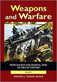 Amazon | Weapons and Warfare: From Ancient and Medieval Times to the 21st  Century | Tucker, Spencer C., Melvin, Robert Adam Mungo Simpson | Armored  Vehicles