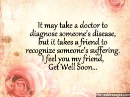 Get Well Soon Quotes New Get Well Soon Messages For Friends Quotes And Wishes