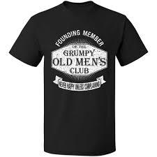 Club T Shirt Designs Grumpy Old Mens Club T Shirt Funny Dad Grandad Fathers S 3xl T Shirt Men Short Sleeve Basic Tops Cool Tee Shirts Designs Web T Shirts From