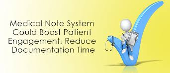 Medical Note Simple Medical Note System Could Boost Patient Engagement Reduce
