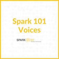 The Spark 101 Voices Podcast