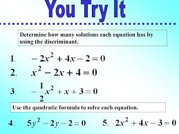determine how many solutions each equation has by using the discriminant