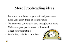 the art of revision what is revision is it the same as editing  8 more proofreading ideas put some time between yourself and your essay