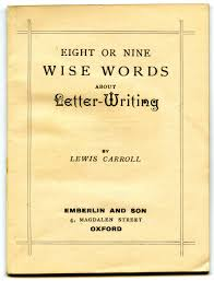 patriotexpressus stunning lewis carrolls stillrelevant rules for patriotexpressus stunning lewis carrolls stillrelevant rules for letterwriting open lovable lewis carroll letter writing cool salary justification