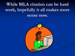 Making Sense Of Mla Format Citation Ppt Download