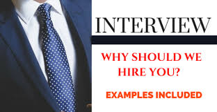 why should we hire you interview question why should we hire you best answers job interview question