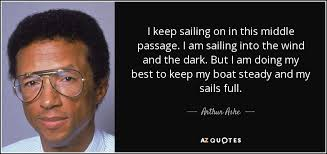 40 QUOTES BY ARTHUR ASHE [PAGE 40] AZ Quotes Cool Arthur Ashe Quotes