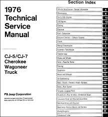 1976 jeep repair shop manual original all models this manual covers all 1976 jeep models including cj 7 cj 5 renegade cherokee s chief wagoneer custom truck j 10 j 20 custom pioneer