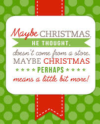 the grinch quotes maybe christmas doesn t come from a store. Exellent Doesn GrinchQuoteBlogImage Throughout The Grinch Quotes Maybe Christmas Doesn T Come From A Store U